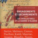 Engagements et Déchirement - Les Intellectuels et la Guerre d'Algérie