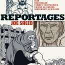 Reportages - Joe Sacco
