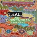 Thali, art contemporain aborigène
