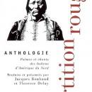 Partition rouge - Poèmes et chants des Indiens d'Amérique du Nord (Jacques Roubaud & Florence Delay)