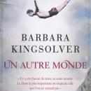 Un autre monde (Barbara Kingsolver)