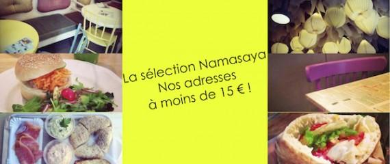 La Sélection Namasaya - Nos Adresses à moins de 15 €