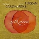 Silk Moon (Renaud Garcia-Fons & Derya Turkan)