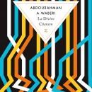 La Divine Chanson (Abdourahman A. Waberi)