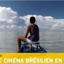 Brasil ! Une histoire du cinéma brésilien
