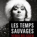Les Temps Sauvages (Ian Manook)