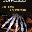 Une Main Encombrante (Henning Mankell)