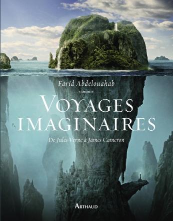 Voyages imaginaires - Farid Abdelouahab