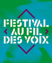 Festival Au Fil des Voix 2018
