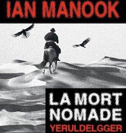 Yeruldelgger - La Mort nomade - Ian Manook
