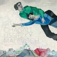 Chagall, Lissitzky, Malevitch